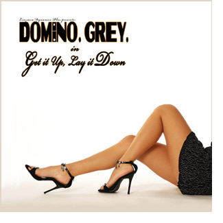 Domino Grey Get it Up, Lay it Down Album Cover